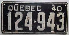 Résultats de recherche d'images pour «quebec license plate 1940» License Plates, Reg Plates, Car License Plates, Number Plates, Licence Plates