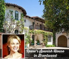 Reese Witherspoon is selling her Spanish-style home in the Brentwood neighborhood of L. Tuscan Style Homes, Spanish Style Homes, Spanish Revival, Spanish House, Spanish Colonial, Brentwood California, California Homes, Hacienda Style, Mediterranean Home Decor