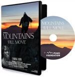$25 PRE-ORDER the Mountains Will Move DVD!
