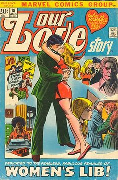 A 1972 comic telling a story of a woman who realizes she doesn't need to choose between feminism and love.