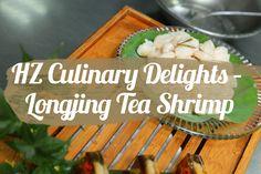 HZ Culinary Delights - Longjing Tea Shrimp