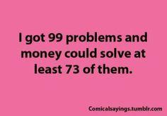 Hahahaha silly money jokes :)