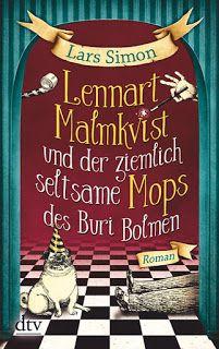 """Zwiebelchens Plauderecke: Rezension """"Lennart Malmkvist und der ziemlich selt..."""