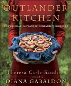 Outlander Kitchen: The Official Outlander Companion Cookbook (Hardcover) - 17645120 - Overstock.com Shopping - Great Deals on General Cooking