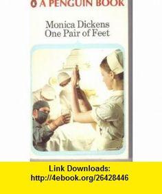 ONE PAIR OF FEET (9780140009699) MONICA DICKENS , ISBN-10: 0140009698  , ISBN-13: 978-0140009699 ,  , tutorials , pdf , ebook , torrent , downloads , rapidshare , filesonic , hotfile , megaupload , fileserve