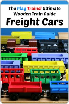 An extensive list of the best wooden train freight cars with removable freight -- train set additions that add so much versatility to wooden train play!