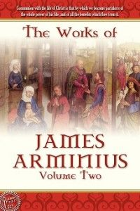 "The Works of James Arminiuis - Volume 2 of 3 - ""Concerning God, the primary object of theology, two things must be known...""; http://www.lamppostpubs.com/the-works-of-james-arminiuis-volume-2-of-3/ ; $11.00"