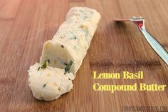 This vibrant compound butter is made with fresh basil, shallots and lemon zest. It& sure to brighten up any of your dishes or just enjoy on toast! Bhg Recipes, Steak Recipes, Grilling Recipes, Cooking Recipes, Basil Recipes, Fun Cooking, Outdoor Cooking, Cooking Ideas, Recipies