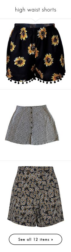 """""""high waist shorts"""" by ohcherrylips ❤ liked on Polyvore featuring shorts, bottoms, pants, short, printed, women bottoms shorts, high rise shorts, high waisted floral shorts, short shorts and boho shorts"""