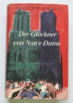 Der Glockner von Notre-Dame : roman by Victor Hugo