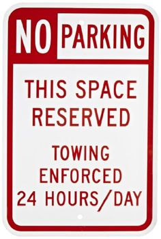 """SmartSign Aluminum Sign, Legend """"No Parking - Space Reserved Towing Enforced"""", 18"""" high x 12"""" wide, Red on White - Heavy duty aluminum rectangle no parking sign, Header """"No Parking Sign"""", Legend """"No Parking - This Space Reserved, Towing Enforced 24 Hours/Day"""". Signs lasts 10+ years outdoor life. Great water and chemical resistance. Typical maximum temperature 168 degree F. Mounts with screws or clips. These r..."""