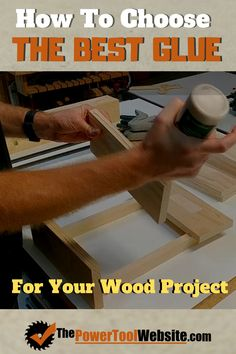 Learn how to choose the best glue for wood projects. There are several options, not each one works for all projects. Unique Woodworking, Woodworking Joints, Learn Woodworking, Woodworking Techniques, Easy Woodworking Projects, Wood Projects That Sell, Easy Wood Projects, Project Ideas, Diy Your Furniture