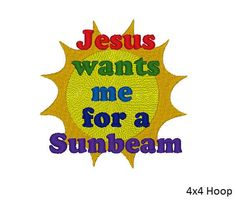 jesus embroidery | Jesus wants me for a Sunbeam Embroidery Pattern by OCDEmbroidery, $3 ...