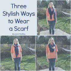 Three Stylish Ways to Wear a Scarf