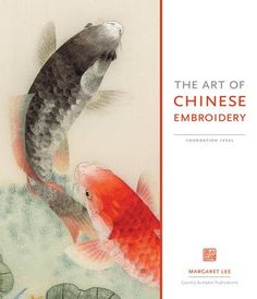 The Art of Chinese Embroidery by Margaret Lee,http://www.amazon.com/dp/0980876788/ref=cm_sw_r_pi_dp_JOVBtb065CTAFKGR