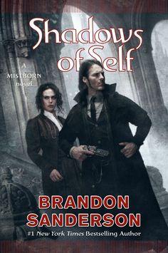 Shadows of Self (A Mistborn Novel) by Brandon Sanderson   Oct 06, 2015   Tom Doherty Associates