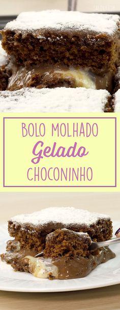 Bolo molhado gelado choconinho Churros, Sweet Recipes, Cake Recipes, Fudge Recipes, Delicious Desserts, Yummy Food, Love Cake, Frozen Yogurt, Chocolate Recipes
