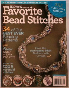 FAVORITE BEAD STITCHES Magazine by BEADWORK 2012 COLLECTOR ED 40
