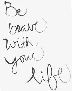 inspirational quotes, wise words, words of wisdom, life Pretty Words, Beautiful Words, Cool Words, Beautiful Things, Great Quotes, Quotes To Live By, Daily Quotes, Be Brave Quotes, Awesome Quotes