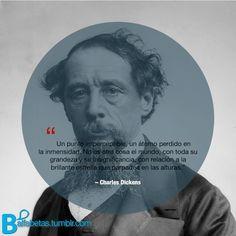 """""""Un punto imperceptible, un átomo perdido en la inmensidad. No es otra cosa el mundo."""" ― Charles Dickens #Recordando"""