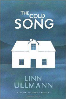 The Cold Song: Linn Ullmann: 9781590516676: Amazon.com: Books