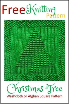 Crochet Square Pattern Free Christmas Tree Washcloth or Afghan Square Knitting Pattern Knitted Squares Pattern, Knitted Dishcloth Patterns Free, Knitting Squares, Knitted Washcloths, Loom Knitting Patterns, Free Knitting, Simple Knitting, Knitting Tutorials, Knitting Wool