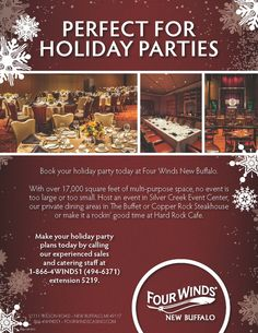Book your next special event or meeting at Four Winds New Buffalo.  With over 17,000 square feet of space, no event is too large. For something smaller for family and friends, book one of our more intimate settings for an up close and personal gathering. Our experienced sales and catering staff will help you make your event remarkable. For more information, click this pin to request an event proposal or call 1-866-4WINDS1 ext 5219 to speak with our sales team.
