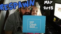 MyGeekBox May 2015  (Respawn Theme) - Unboxing w/ Special Guest