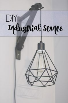 DIY industrial sconce