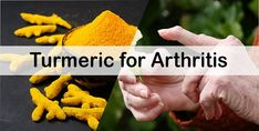 Amazing list of methods for the treatment of Arthritis using Turmeric. We may use Turmeric with Egg Yolk and Coconut Oil for arthritis treatment.