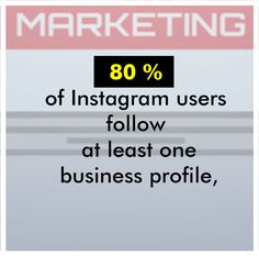 80 percent of Instagram users follow at least one business profile, and 200 million of those users are consistently checking in to see what their favorite brands are up to.  #socialmedia #socialmediamarketing #socialmediatips #socialmediastrategy #socialmediamanager #socialmediamanagement #socialmediamarketingtips #socialmediatip #socialmediaagency #socialmediaexpert #socialmediatraining #socialMediaInfluencer #socialmediaqueen #socialmediastrategist #socialmediacoach #socialmediaguru