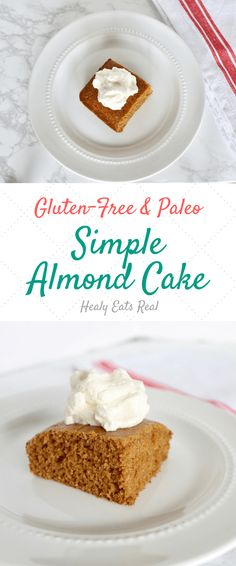 Simple Almond Cake [Paleo | Gluten Free | Dairy Free]-- Great healthy dessert recipe from scratch that everyone will enjoy!