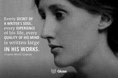 Virginia Woolf, Orlando | Highlight, share and discuss this quote on Glose.