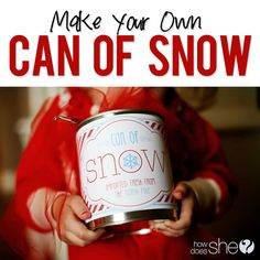 """Can of Snow! Exclusive Free Printable and recipe for the """"snow""""! howdoesshe.com"""