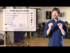 White Balance Explained (Canon video tutorial) - PhotoVenture