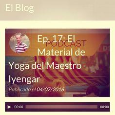 Nuevo podcast hablando del material de #yoga del maestro #iyengar. https://callateyhazyoga.com/blog/material-de-yoga-del-maestro-iyengar/