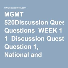 MGMT 520Discussion Questions  WEEK 1  Discussion Question 1, National and International Ethics Patent Rights (Two Responses)  Discussion Question 2, Disbarment of Lawyers  Discussion Question 3, As the pendulum swings. Ethics and the Law  WEEK 2  Discussion Question 1, Chapter 5, Problems 5-16, 5-17  Discussion Question 2, Sources of Law and Constitutionality, Chapter 5 Problem 4 and 7  Discussion Question 3, Chapter 19, Problems 19-13, 19-18  Discussion Question 4, Too much regulation-or… Sources Of Law, Discussion, Final Exams, Homework, No Response, Politics, Student, This Or That Questions, Business