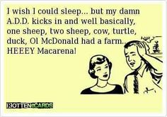 So true lately, I may have gotten 3 hours of sleep last night... this helps me to find a little humor in the situation.
