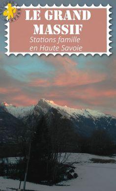 Stations familiales au Grand Massif en Hautes-Savoie testées et approuvées