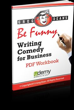 Be Funny: Writing Comedy for Business - Lesson 1: What You Will LearnJoke writing made simple online course. Check it out for free. Then redeem your $40 Discount.