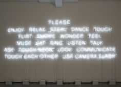 Danish artist Jeppe Hein, Please, 2008 #thevintees #neon
