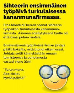 Vitsit: Sihteerin ensimmäinen työpäivä turkulaisessa kananmunafirmassa - Kohokohta.com Finland, Funny Things, Funny Stuff, Lol, Humor, Memes, Random, Cheer, Fun Things