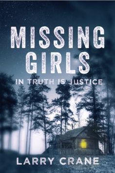 Thriller Book Feature: Missing Girls by Larry Crane @mainelarrycrane