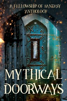 Mythical Doorways Review and H. L. Burke Spotlight – Reality Reflected