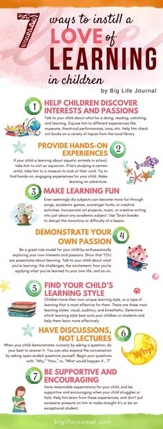 7 Ways to Instill A Love of Learning in Children – Big Life Journal
