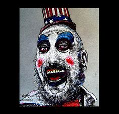 200 Best Captain Spaulding Images In 2019 Rob Zombie Horror Films