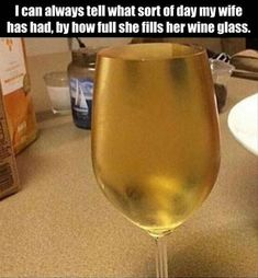 this is me. only with red wine..