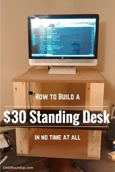 The $30 Standing Desk #DIY  Here is what you need to build a cheap standing desk:  One (1) 2″x4″ that is eight feet in length One (1) 2'x4′ MDF Board (3/4″ thick) One (1) 12″x24″ shelf Two (2) shelf brackets 8″x10″ Wood Screws Drill Screwdriver
