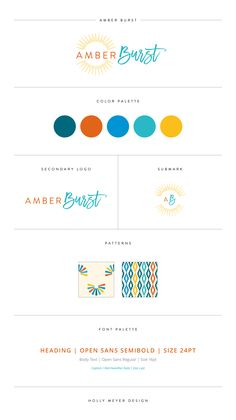A colorful and creative brand style guide by Holly Meyer Design for Amber Burst Branding Kit, Branding Your Business, Corporate Identity, Corporate Design, Business Cards, Blog Design, Brand Design, Creative Design, Identity Design
