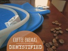 The Primitive Homemaker: Coffee Enemas: Demystified Very interesting. Not sure I'd do it, but it's interesting Cognitive Problems, Coffee Enema, Primitive Patterns, Coffee Health Benefits, Natural Health Tips, Medical Information, Home Brewing, Homemaking, Natural Remedies